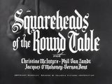 Squareheads of the Round Table