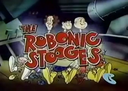 The Robonic Stooges title card.png