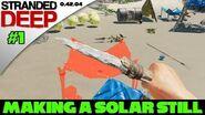 Stranded Deep Tutorial -1 - How to make a Solar Still!