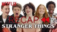 Get Ready for Stranger Things 3 - Official Cast Recap of Seasons 1 & 2 Netflix