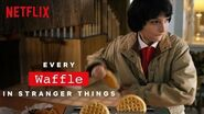 Every Waffle Crunch in Stranger Things Netflix