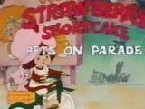 Strawberry Shortcake: Pets on Parade