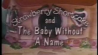 Strawberry_Shortcake_and_The_Baby_Without_A_Name_-_1984