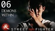 Demons Within - Street Fighter Assassin's Fist Episode 6
