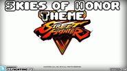 STREET FIGHTER V Skies of Honor Theme (long version)