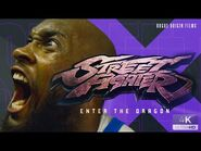 Street Fighter- Enter The Dragon Trailer - Rogue Origin Films
