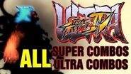 Ultra Street Fighter 4 All Super Moves and Ultra Combos USF4