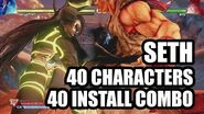 SETH 40 Install Art Combo vs 40 Characters - Street Fighter V Champion Edition