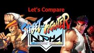 Let's Compare ( Street Fighter Alpha )