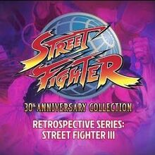 Street Fighter 30th Anniversary Collection – Retrospective Series Street Fighter III