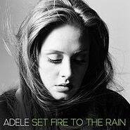 220px-Adele - Set Fire to the Rain