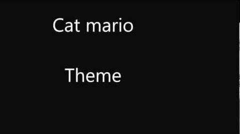 Theme song 1 STOLEN SONG. But it's in Cat Mario so....