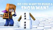 Do You Want to Build a Snowman? (Minecraft Animation)