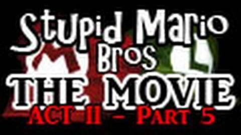 Stupid_Mario_Brothers_-_The_Movie_Act_II_-_Part_5