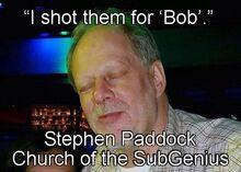 Stephen paddock subgenius.jpg