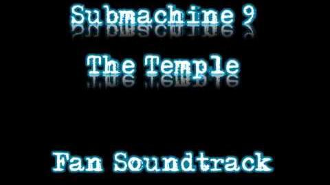 Submachine 9 The Temple Fan Soundtrack - 02 - The Temple