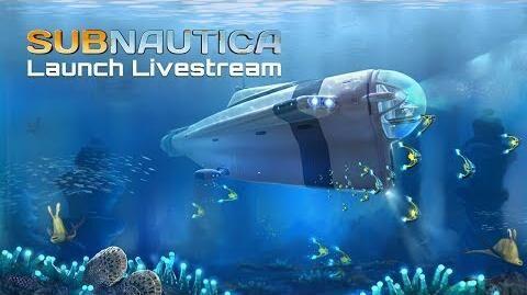 Subnautica_Launch_Livestream