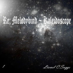 Re Melodybind ~ Kaleidoscope.jpg