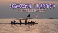 Sawah Lunto Screencap