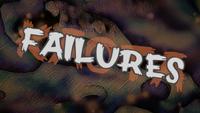 Failures Screencap