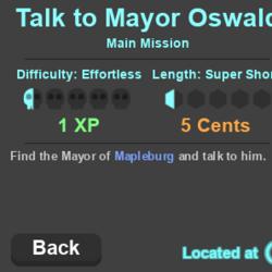 Talk to Mayor Oswald (Main Mission)