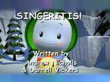 Singeritis!
