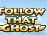 Follow That Ghost