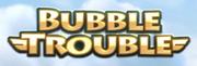 Bubble Trouble.png