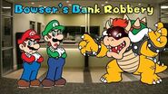 Super AniMario Bros Bowser's Bank Robbery (S1, EP1)