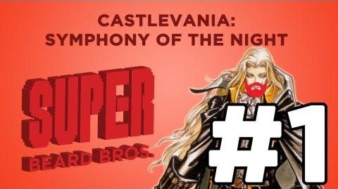 Super_Beard_Bros._Symphony_of_the_Night_Episode_1_-_So_far_So_Awesome
