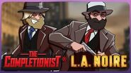 LA Noire A Study In Story -The Completionist®