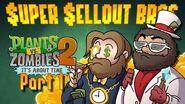PLANTS VS. ZOMBIES 2 PART 1 - Super Sellout Bros.