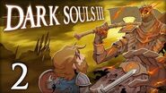 Dark Souls III Let's Play 2 - Pushing up Daisies