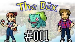The_Dex!_Bulbasaur!_Episode_12_feat._The_Completionist!