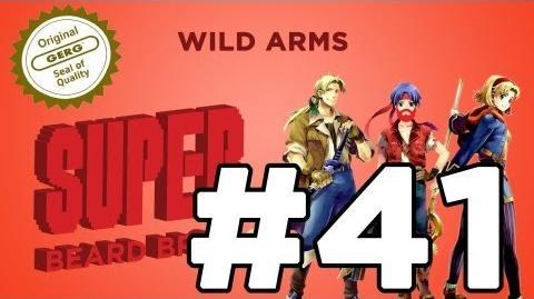 Super_Beard_Bros._DELUXE_-_Wild_Arms_Episode_41_-_2_Nerds_&_a_Cowboy