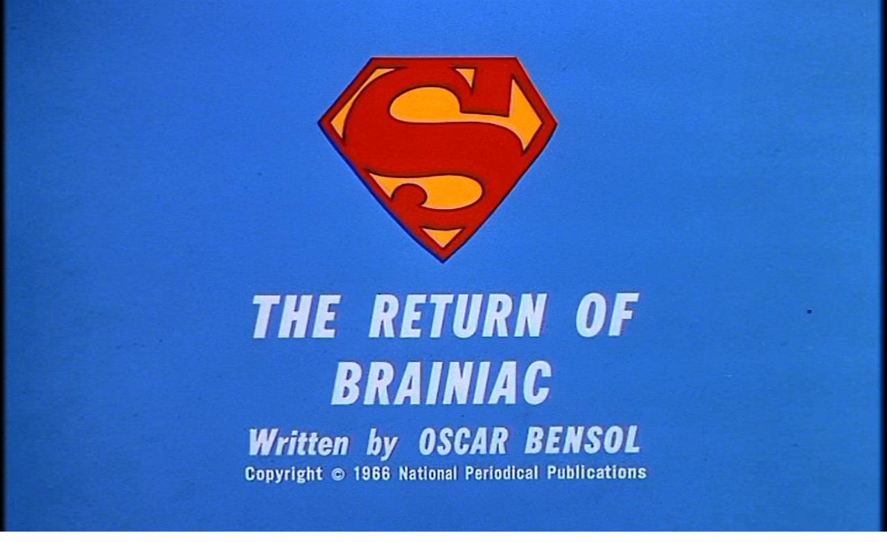 The Return of Brainiac