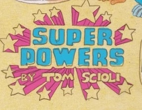 Super Powers, Part Two