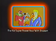 The Kid Super Power Hour with Shazam