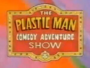 The Plastic Man Comedy Adventure Show.jpg