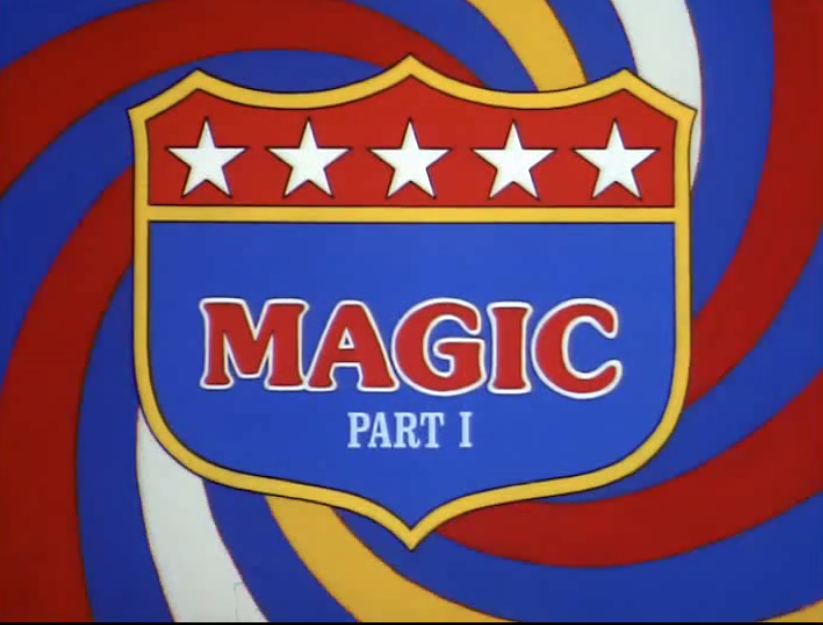 Magic, Part One (Episode 1)