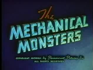 The Mechanical Monsters