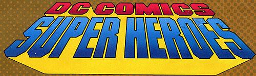 DC Comics Super Heroes