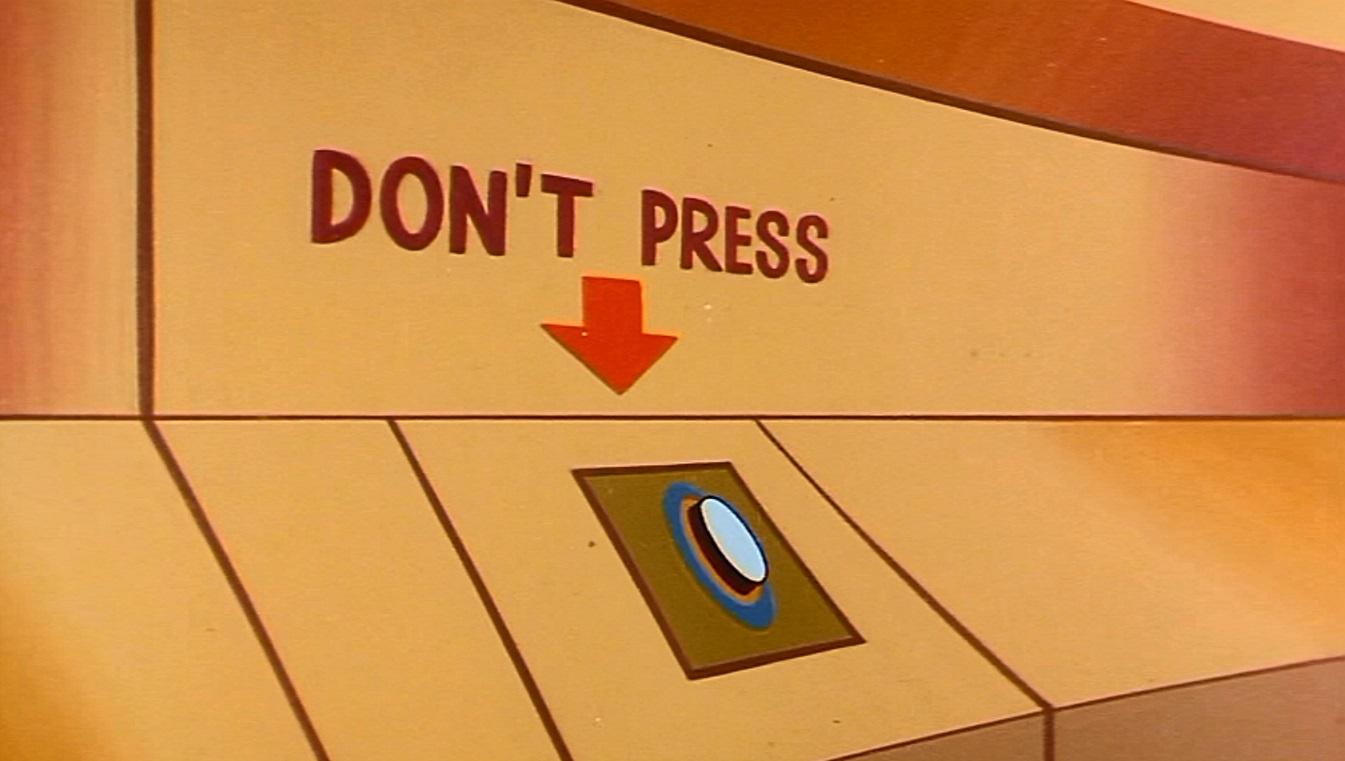 'Don't Press' button