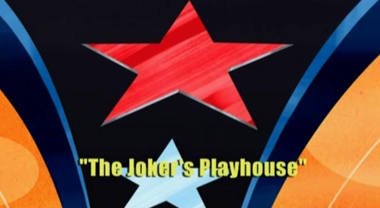 The Joker's Playhouse