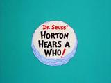 Dr. Seuss' Horton Hears a Who! Credits