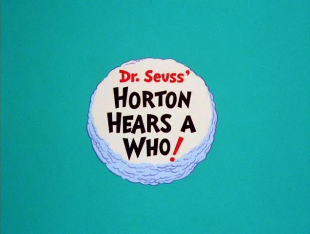 Dr. Seuss' Horton Hears a Who! Credits