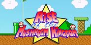 Rise of the Mushroom Kingdom (2003)