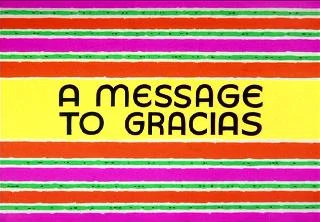 A Message to Gracias credits