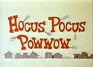Hocus Pocus Powwow (1968)