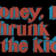 Honey I Shrunk The Kids 1989 Film Credits Superlogos Wiki Fandom
